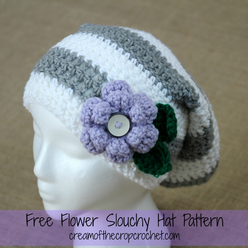 Cream Of The Crop Crochet ~ Flower Slouchy Hat {Free Crochet Pattern}