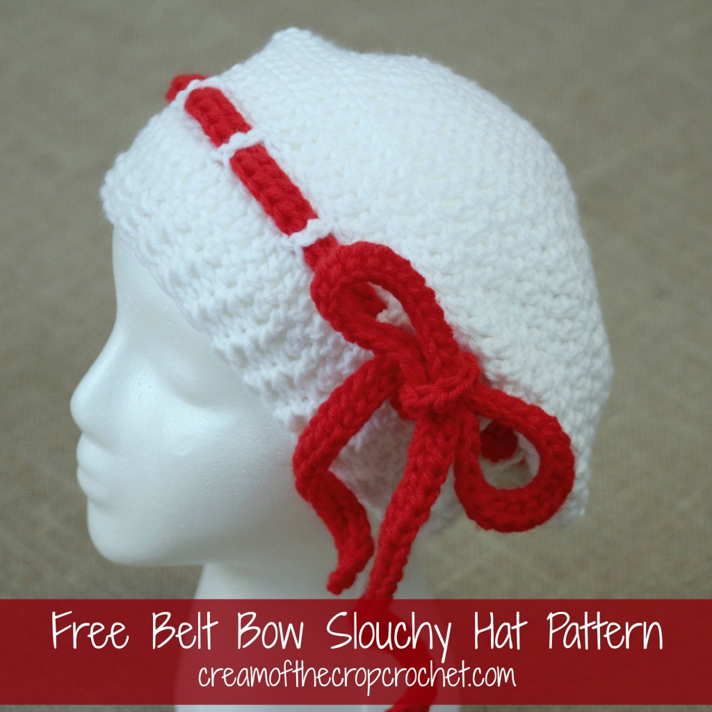 Cream Of The Crop Crochet ~ Belt Bow Slouchy Hat {Free Crochet Pattern}
