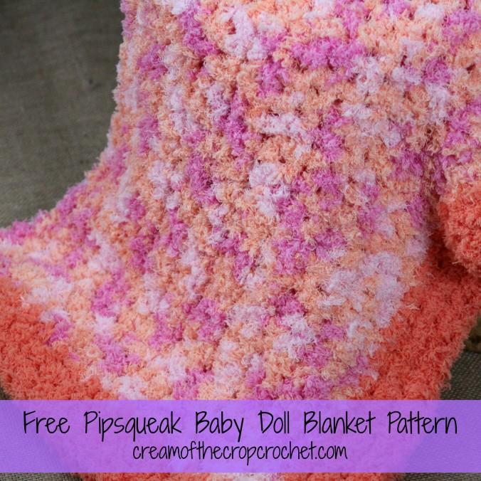 Cream Of The Crop Crochet ~ Pipsqueak Baby Doll Blanket {Free Crochet Pattern}