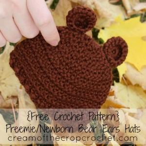 Cream Of The Crop Crochet ~ Preemie/Newborn Bear Ears Hats {Free Crochet Pattern}