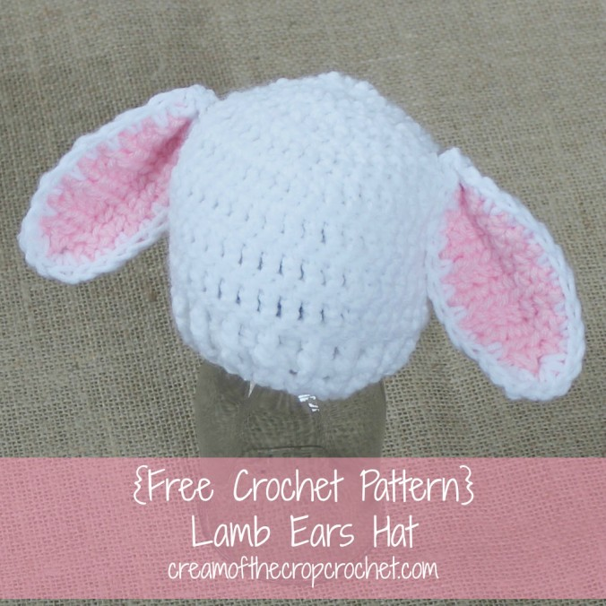 Cream Of The Crop Crochet ~ Preemie/Newborn Lamb Ears Hats {Free Crochet Pattern}