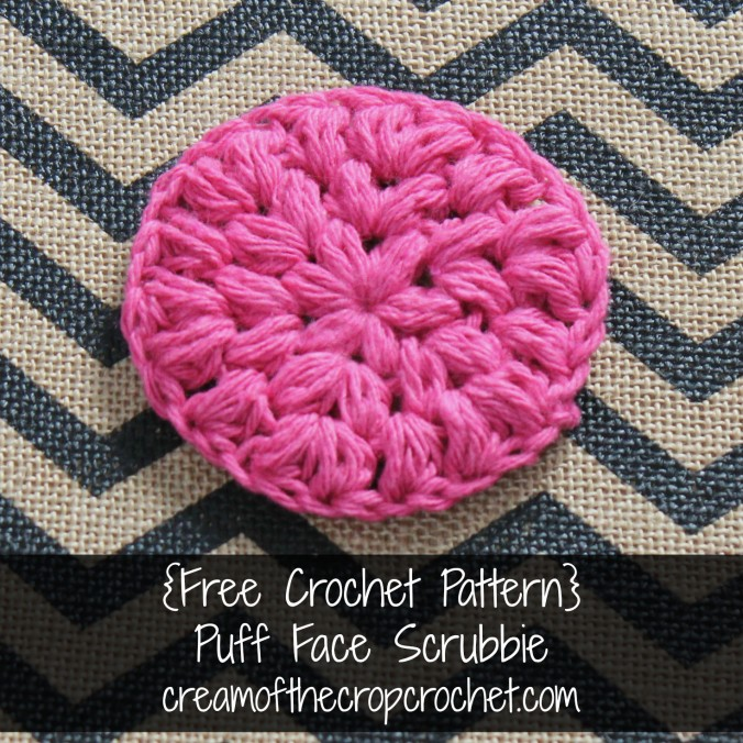 Cream Of The Crop Crochet ~ Puff Face Scrubbie {Free Crochet Pattern}