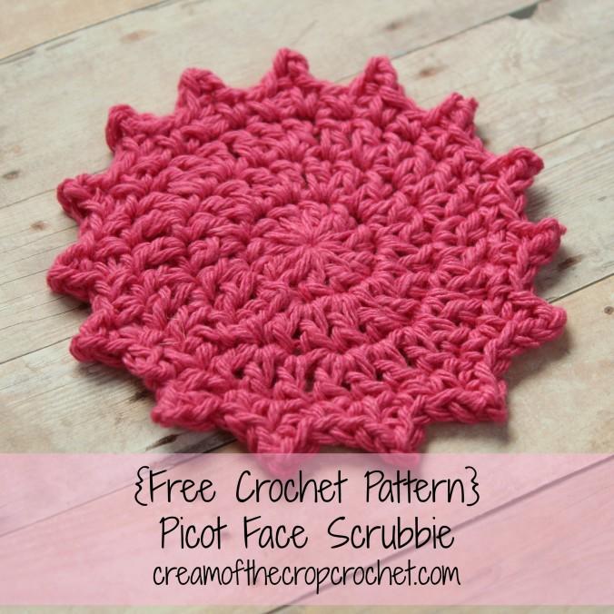 Cream Of The Crop Crochet ~ Picot Face Scrubbie {Free Crochet Pattern}
