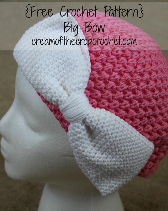 Cream Of The Crop Crochet ~ Big Bow {Free Crochet Pattern}