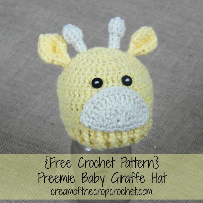 Cream Of The Crop Crochet ~ Preemie/Newborn Baby Giraffe Hats {Free Crochet Pattern}