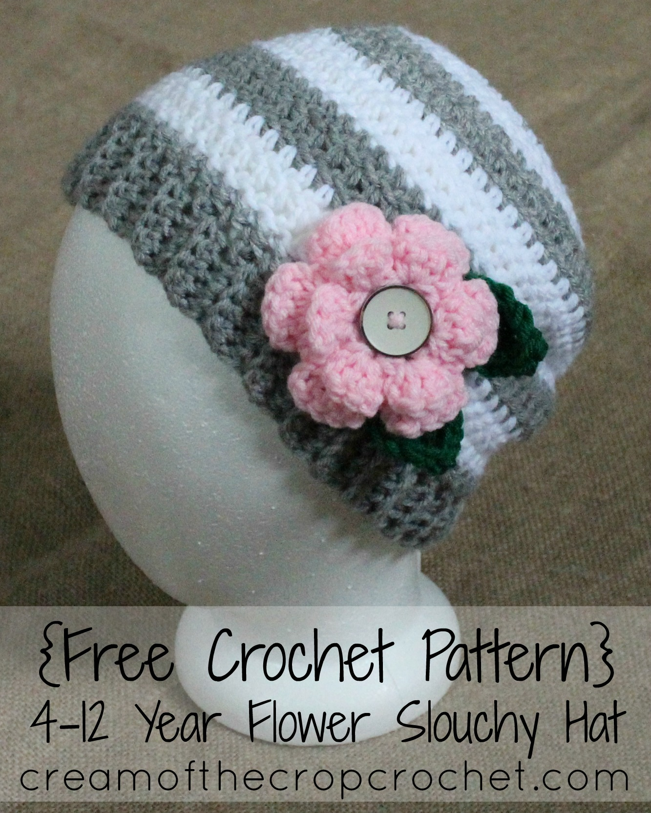 4-12 Year Flower Slouchy Hat Crochet Pattern