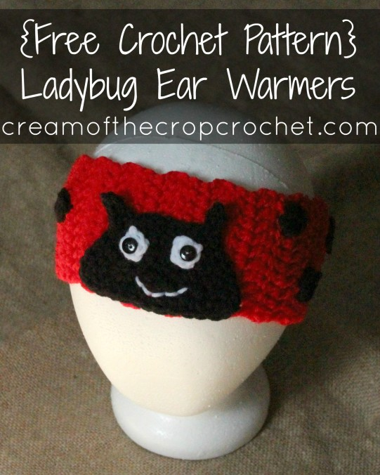 Cream Of The Crop Crochet ~ Ladybug Ear Warmers {Free Crochet Pattern}