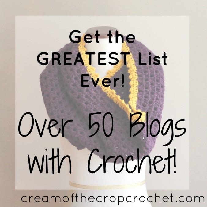 Cream Of The Crop Crochet ~ Over 50 Blogs with Crochet!