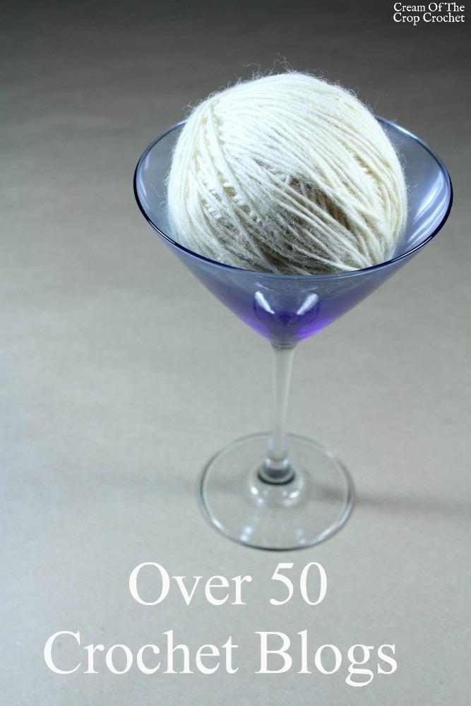 Over 50 Crochet Blogs | Cream Of The Crop Crochet