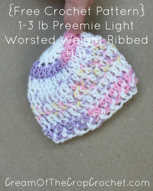 Free Crochet Pattern Preemie Cap : Preemie Newborn Light Worsted Weight Ribbed Hat Crochet ...