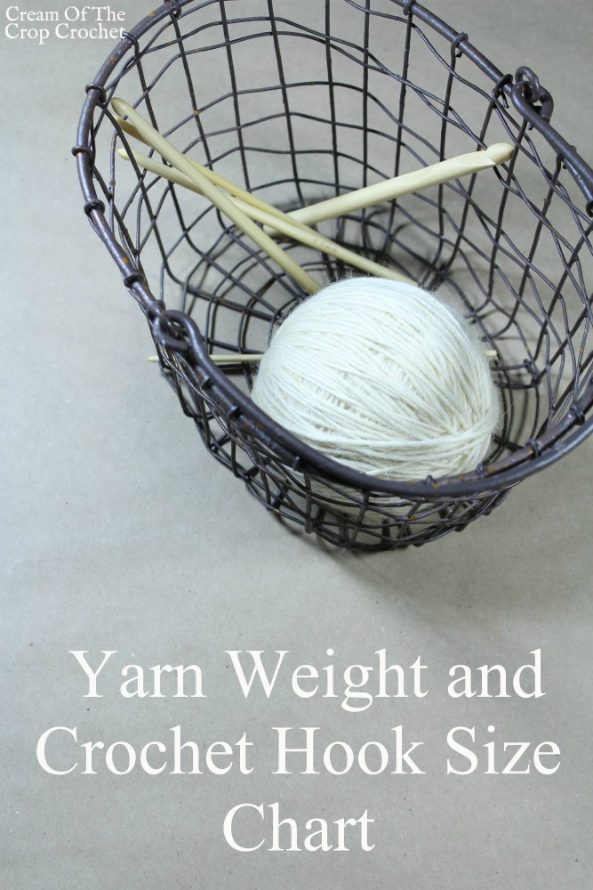 Yarn Weight and Crochet Hook Size Chart | Cream Of The Crop Crochet