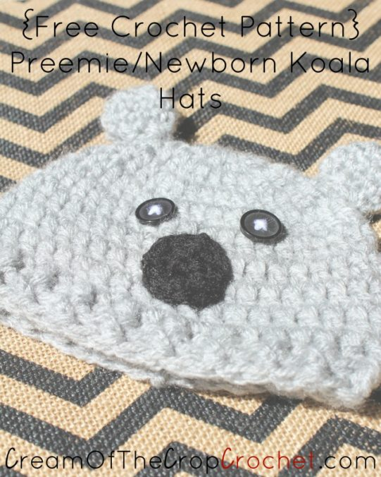 Cream Of The Crop Crochet ~ Preemie/Newborn Koala Hats {Free Crochet Pattern}
