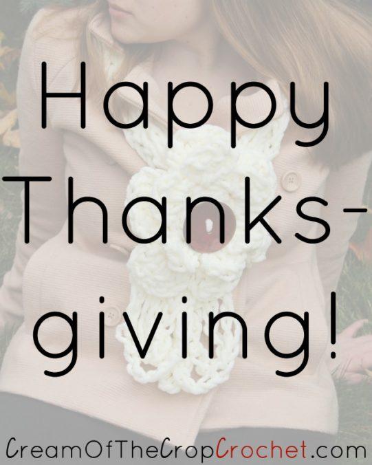 Cream Of The Crop Crochet ~ Happy Thanksgiving!