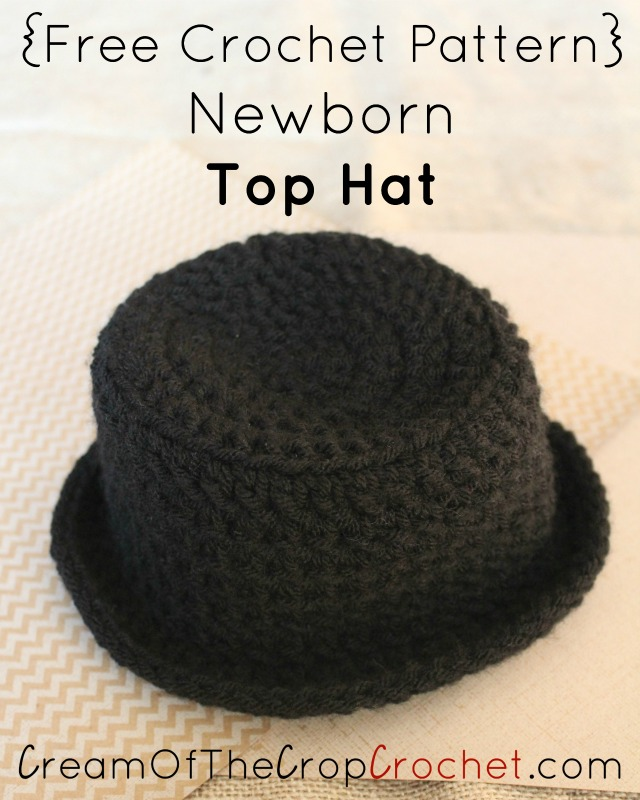 Crochet Pattern Top Hat : Newborn Top Hat Crochet Pattern Cream Of The Crop Crochet