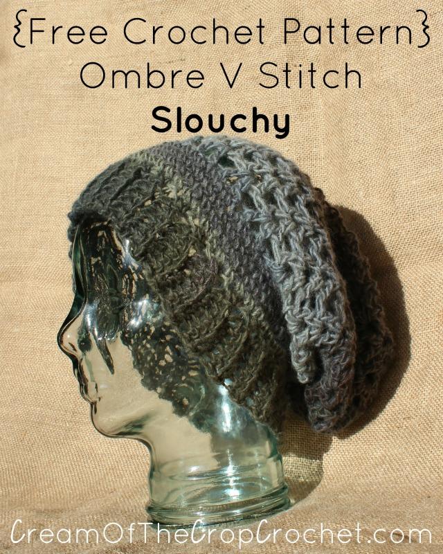 Ombre V Stitch Slouchy Crochet Pattern